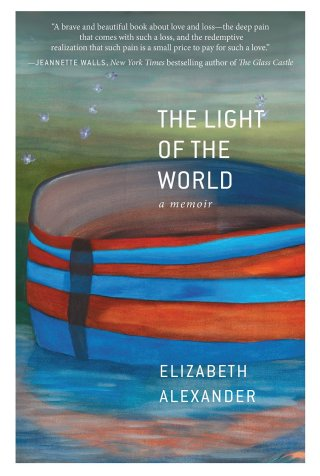 Elizabeth Alexander on How Great Artists Orient Themselves to Light of the World