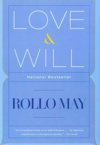 Love and Will: The Great Existential Psychologist Rollo May on Apathy, Transcendence, and Our Human Task in Times of Radical Transition