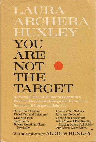 You Are Not the Target: Laura Huxley on Course-Correcting the Paths of Love and Not-Love