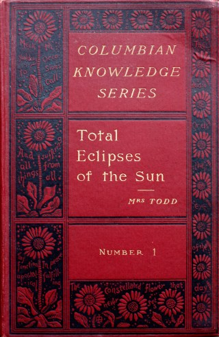 What to Look for During a Total Solar Eclipse: Mabel Loomis Todd's Poetic 19th-Century Guide to Totality, with Help from Emily Dickinson