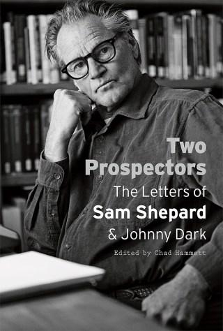 Sam Shepard in Love, on Love