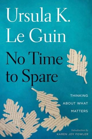 Ursula K. Le Guin on Anger