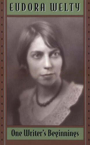 Eudora welty one writer's beginnings analysis essay