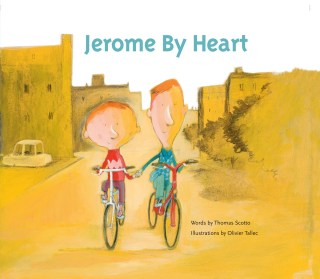 Jerome by Heart: A Tender Illustrated Celebration of Love Beyond Labels