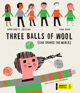 Three Balls of Wool: An Illustrated Celebration of Nonconformity and the Courage to Remake Society's Givens