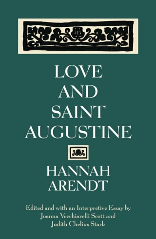 Hannah Arendt on Love and How to Live with the Fundamental Fear of Loss