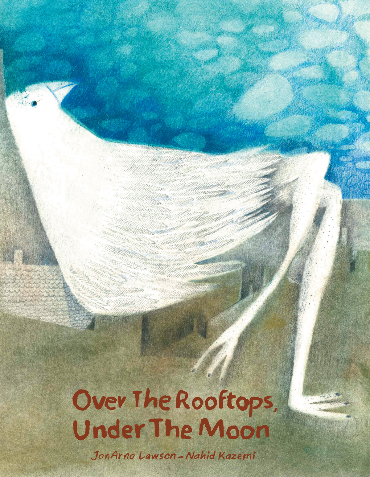 Over the Rooftops, Under the Moon: A Lyrical Illustrated Meditation on Loneliness, Otherness, and the Joy of Finding One's Community
