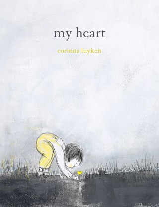 My Heart: An Emotional Intelligence Primer in the Form of an Uncommonly Tender Illustrated Poem About Our Capacity for Love