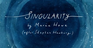 Singularity: Marie Howe's Ode to Stephen Hawking, Our Cosmic Belonging, and the Meaning of Home, in a Stunning Animated Short Film