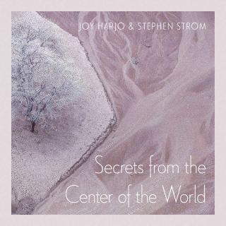 secretsfromthecenteroftheworld_harjo_strom.jpg?fit=320%2C320