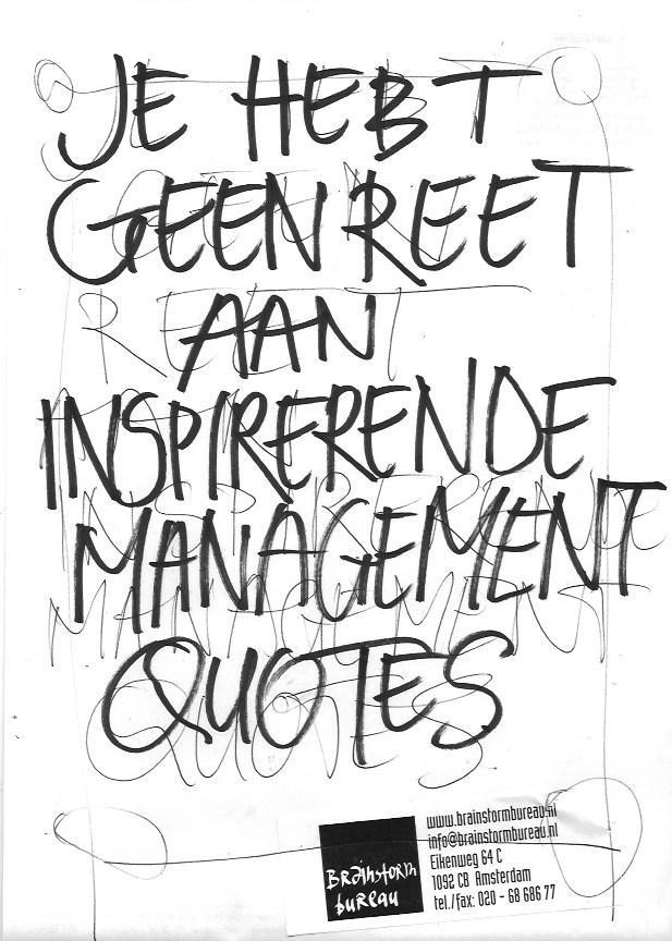 management, shit, quote, gezegde, wijsheid, tip, tips, advies, geluk, inspiratie, wervelend, reet, kont, bips, schijt, brainstorm, brainstormen
