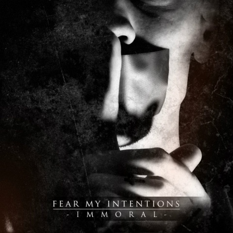 fear my intentions