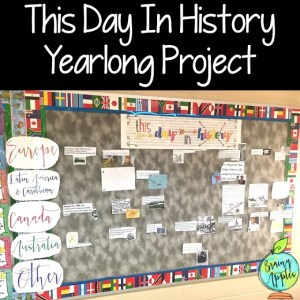 Learn about a history project for middle school, high school, and homeschoolers. Students find a historical event that happened on specific days to connect the past with the present. This Day in History yearlong project keeps students engaged all year long! #brainyapples #project #socialstudies #history #middleschool #highschool