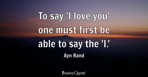 I Love You Quotes   BrainyQuote To say  I love you  one must first be able to say the