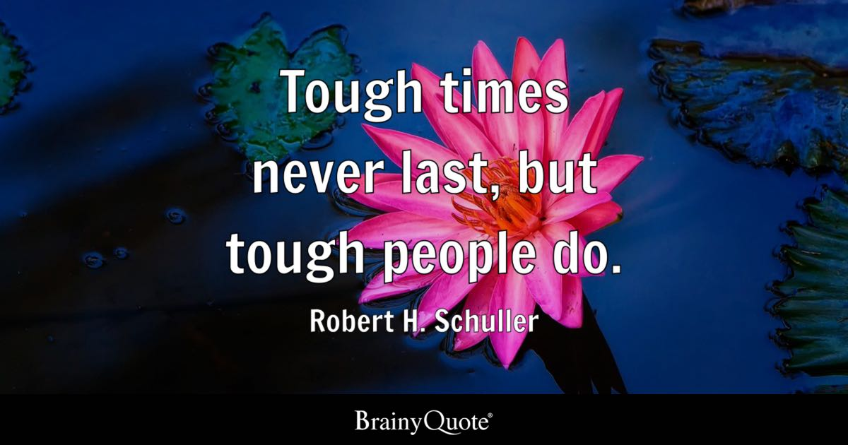 Tough About Times Quote