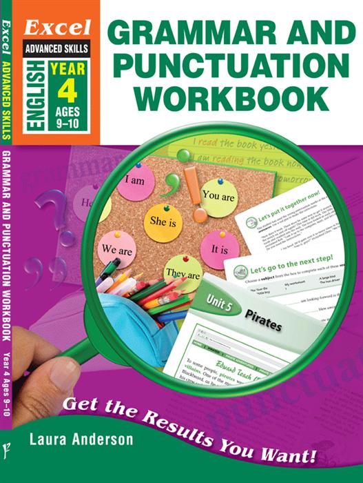 Grammar and Punctuation Workbook Year 4 Excel Advanced Skills