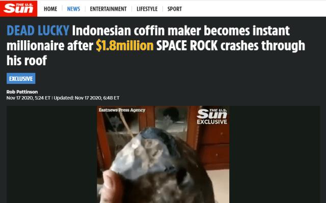 """Matéria no Portal The Sun: """"Fabricante de caixões indonésio se torna milionário instantâneamente após uma rocha espacial de $ 1,8 milhões atravessar seu telhado"""""""