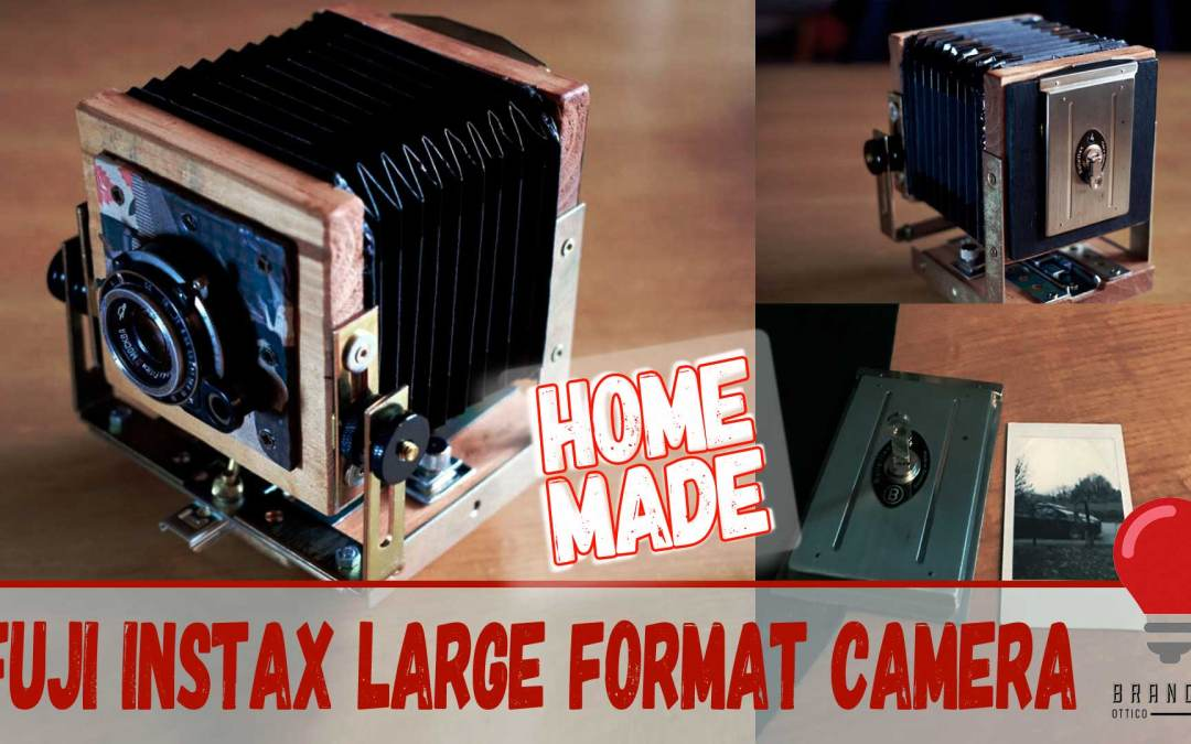Home made Fuji Instax large format camera