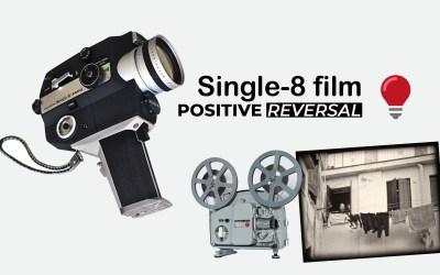 Single 8 film positive reversal