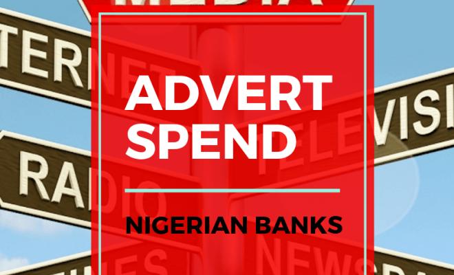Nigerian Banks Media spend Jun