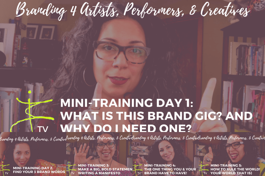 Branding for Artists, Performers, & Creatives: A 5-week video mini-training on BTV