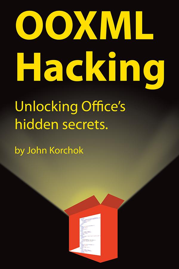 OOXML Hacking: buy the book