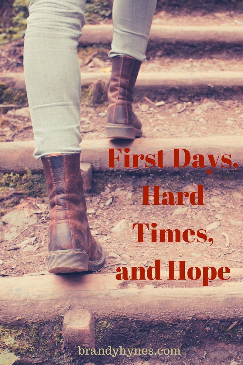 First Days, Hard Times, and Hope
