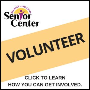 Volunteer at the Branson-Hollister Senior Center