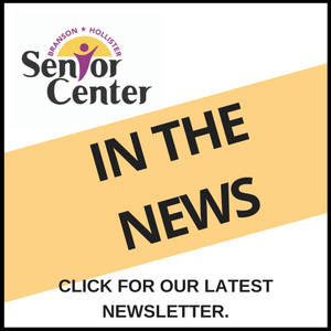 Branson-Hollister Senior Center Newsletter