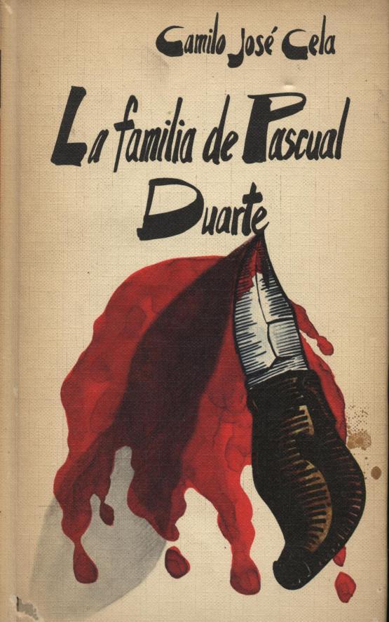 La familia de Pascual Duarte - Camilo José Cela