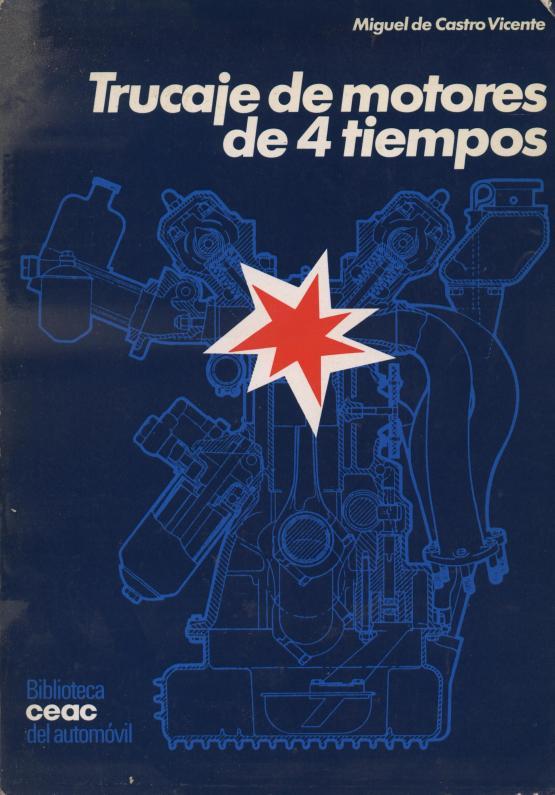 Trucaje de motores de 4 tiempos - Miguel de Castro Vicente