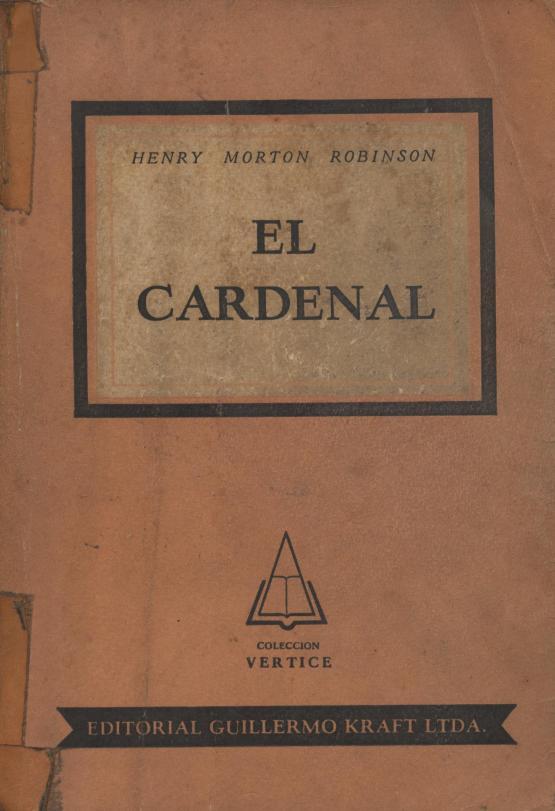 El cardenal - Henry Morton Robinson