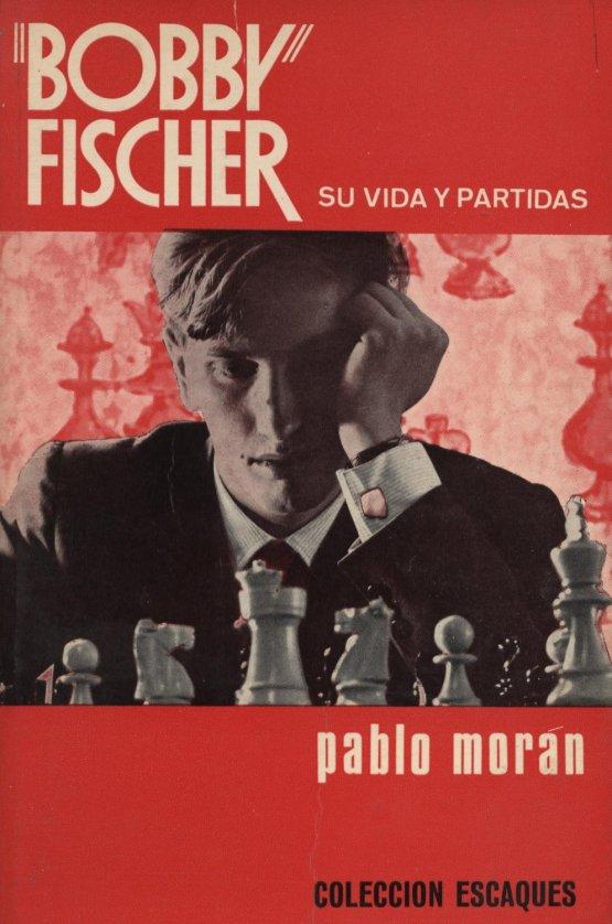 Venda online de llibres d'ocasió com Bobby Fisher - Pablo Morán a bratac.cat
