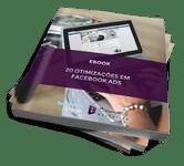 20 Otimizacoes em Facebook Ads