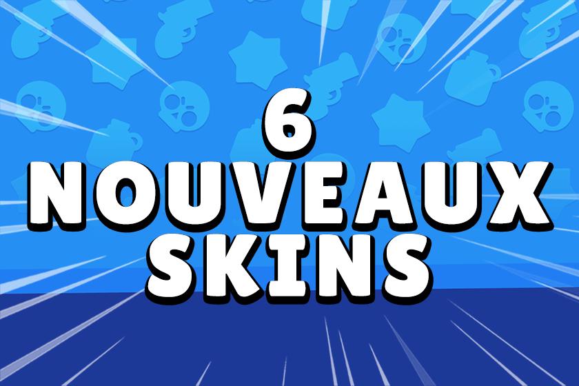 Nouveaux Skin Brawl Stars France