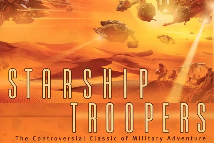 Starship Troopers - a controversial sci-fi novel that has been on the Commandant's Reading List for a long time. Service guarantees citizenship!