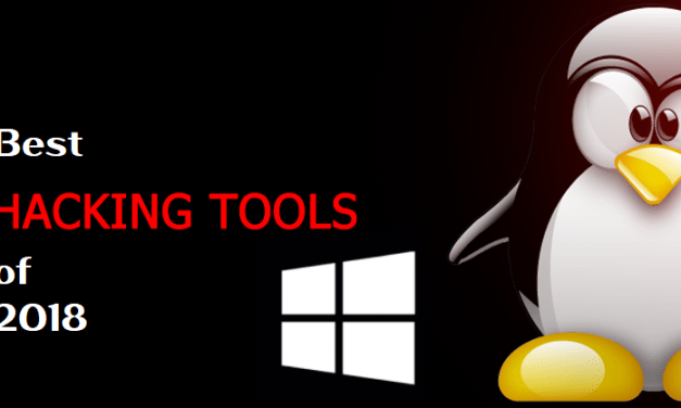 Best Hacking Tools of 2018