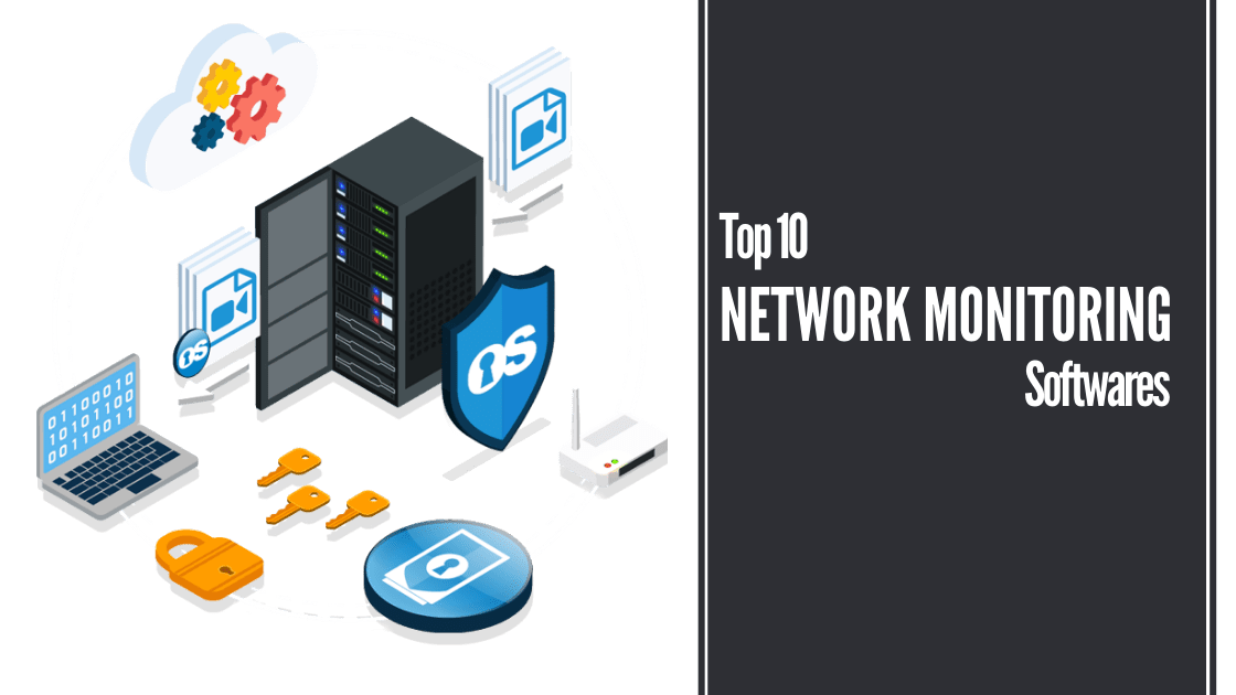 Top 10 Network Monitoring Software for Penetration Testers