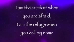 I Am the comfort