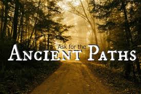 ask for the acient path