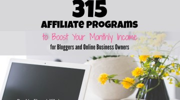 315 Affiliate Programs for Bloggers and Online Business Owners