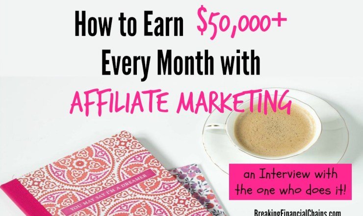 How to Earn $50K Every Month in Affiliate Marketing – Interview with Michelle Schroeder-Gardner
