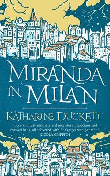 Miranda in Milan, by Katharine Duckett