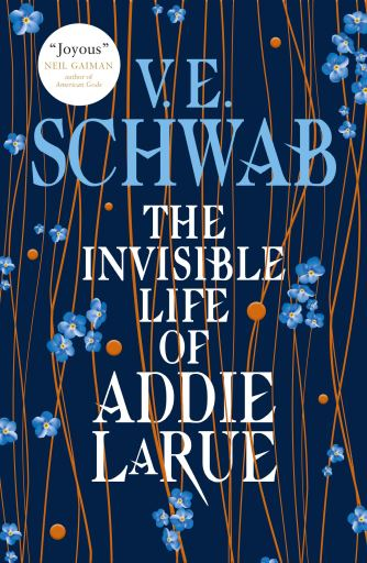 The Invisible Life of Addie LaRue by V.E. Schwab - book cover