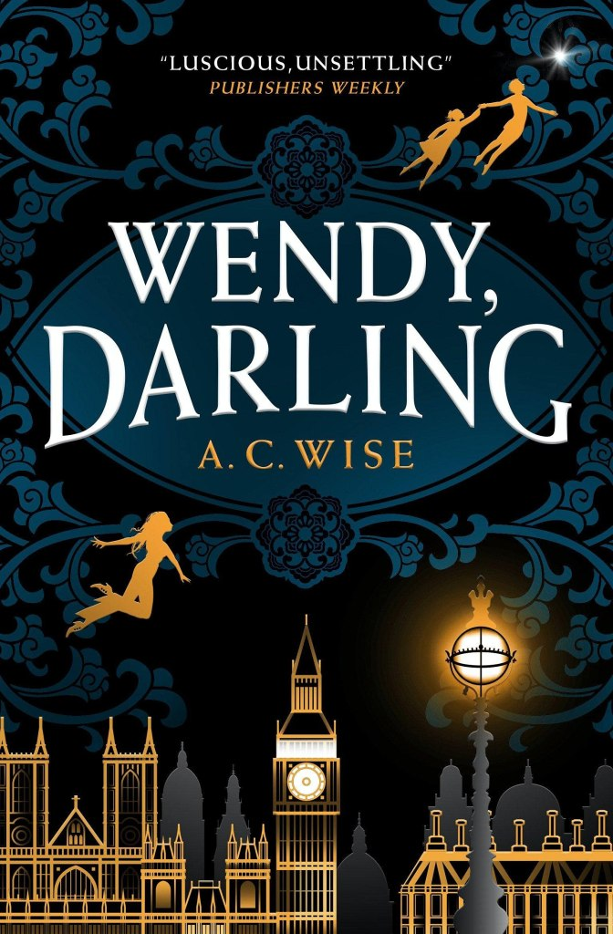 Wendy, Darling by A.C. Wise (book cover)