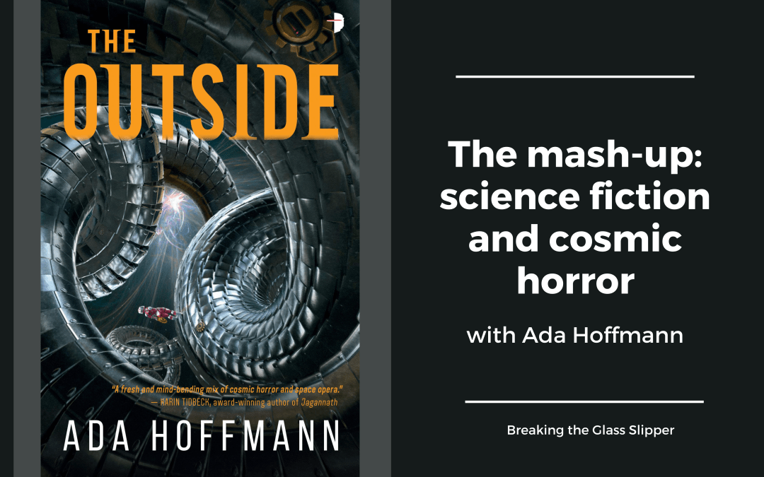 The mash-up: science fiction and cosmic horror with Ada Hoffmann