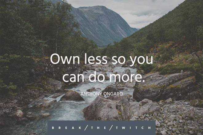 Own less so you can do more