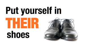 put-yourself-in-their-shoes