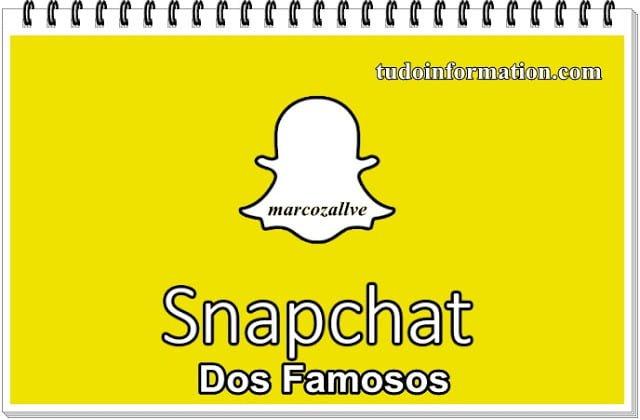 Snapchat dos Famosos